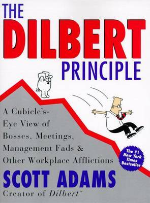 Dilbert Principle by Scott Adams