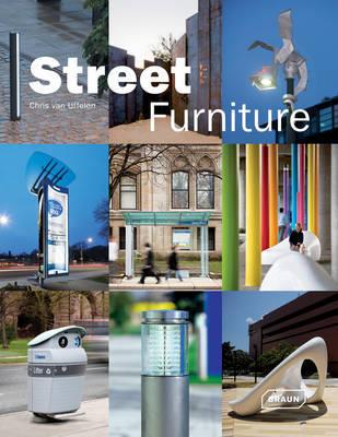 Street Furniture by Chris van Uffelen