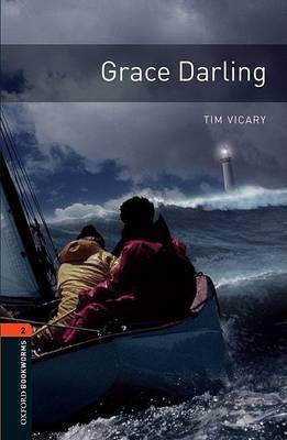 Oxford Bookworms Library: Level 2:: Grace Darling by Tim Vicary image