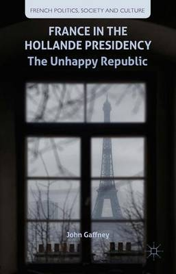 France in the Hollande Presidency by J. Gaffney image