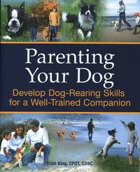 Parenting Your Dog by Trish King image