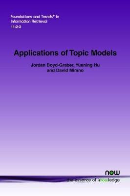 Applications of Topic Models by Jordan Boyd-Graber image