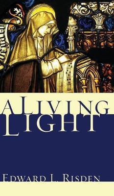 A Living Light by E.L. Risden image