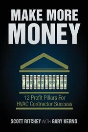 Make More Money by Scott Ritchey