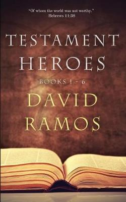 Testament Heroes by David Ramos image