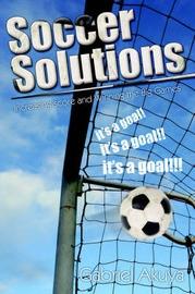 Soccer Solutions by Gabriel Akuya