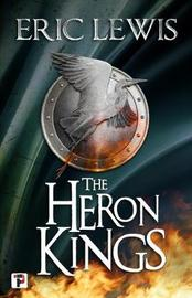 The Heron Kings by Eric Lewis