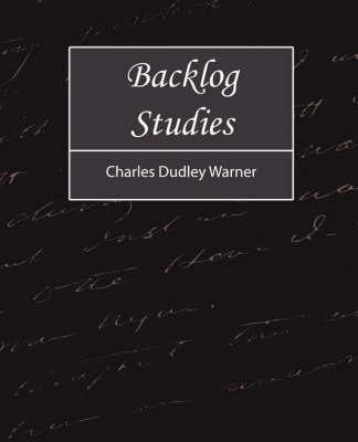 Backlog Studies by Charles Dudley Warner image