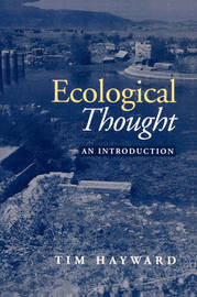 Ecological Thought: An Introduction by Tim Hayward image