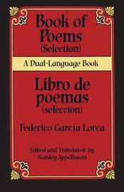 Book Of Poems (Selection)/Libro de Poemas (Seleccion) by Federico Garcia Lorca