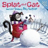 Splat the Cat and the Snowy Day Surprise by Rob Scotton