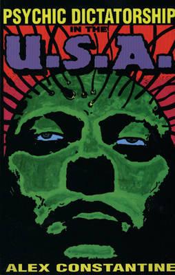 Psychic Dictatorship in the U.S.A. by Alex Constantine
