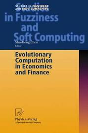 Evolutionary Computation in Economics and Finance by Shu-Heng Chen