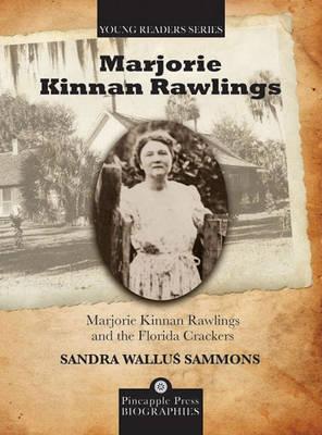 Marjorie Kinnan Rawlings and the Florida Crackers by Sandra Sammons image