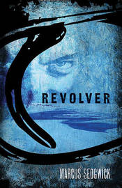 Revolver by Marcus Sedgwick image