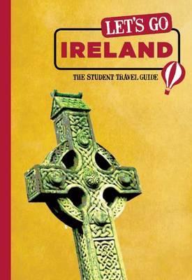Let's Go Ireland by Harvard Student Agencies, Inc.