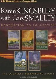 Karen Kingsbury Redemption Collection: Redemption, Remember, Return, Rejoice, Reunion by Karen Kingsbury
