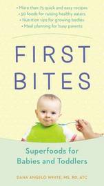 First Bites by Dana Angelo White