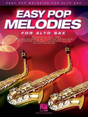 Easy Pop Melodies For Alto Saxophone by Hal Leonard Publishing Corporation