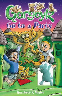 Gargoylz Go to a Party by Jan Burchett image