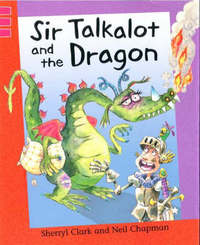 Sir Talkalot and The Dragon by Sherryl Clark image