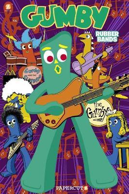 Gumby Graphic Novel Vol. 2: Rubber Bands by Jeff Whitman