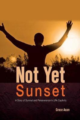 Not Yet Sunset by Grace Acan