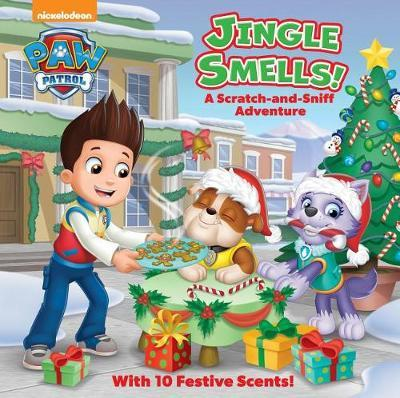 Jingle Smells!: A Scratch-And-Sniff Adventure (Paw Patrol) by Random House