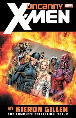 Uncanny X-men By Kieron Gillen: The Complete Collection Vol. 2 by Kieron Gillen