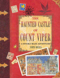 The Haunted Castle of Count Viper: A Spooky Maze Adventure by Judith Rossell image