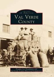 Val Verde County by Douglas Lee Braudaway