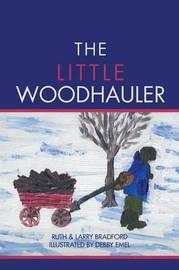 The Little Woodhauler by Ruth Bradford