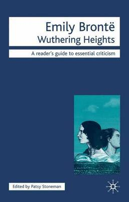 Emily Bronte - Wuthering Heights by Patsy Stoneman