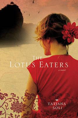 The Lotus Eaters by Tatjana Soli image