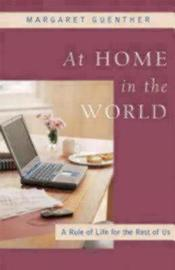 At Home in the World by Margaret Guenther image