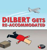 Dilbert Gets Re-accommodated by Scott Adams