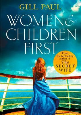 Women and Children First by Gill Paul image