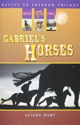 Gabriel's Horses by Alison Hart image