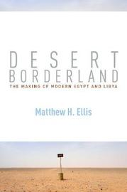 Desert Borderland by Matthew H. Ellis image