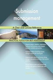 Submission Management a Clear and Concise Reference by Gerardus Blokdyk image