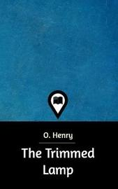 The Trimmed Lamp by O Henry image