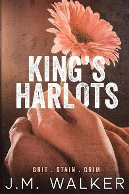 King's Harlots, Volume 1 by J.M. Walker