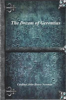 The Dream of Gerontius by Cardinal John Henry Newman image
