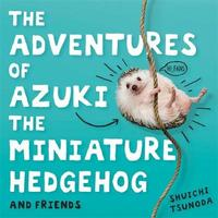 The Adventures of Azuki the Miniature Hedgehog and Friends by Shuichi Tsunoda image