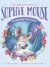 The Missing Tooth Fairy by Poppy Green