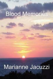 Blood Memories by Marianne Jacuzzi image
