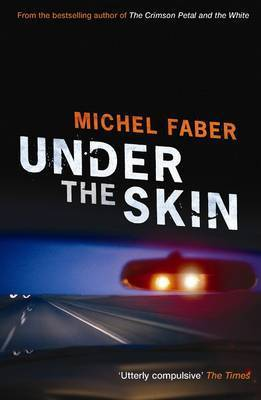 Under the Skin by Michel Faber