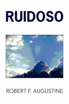 Ruidoso by Robert F. Augustine