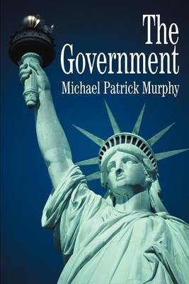 The Government by Michael Patrick Murphy image