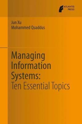 Managing Information Systems by Jun Xu